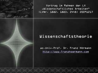 """Vortrag im Rahmen der LV """"Wissenschaftliches Arbeiten""""  (LVNr. 1882, 1883, 2448) 20091217"""