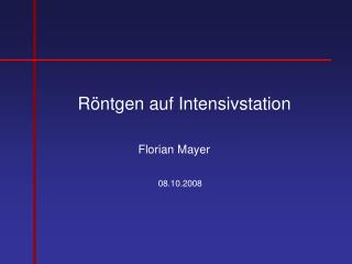 R�ntgen auf Intensivstation