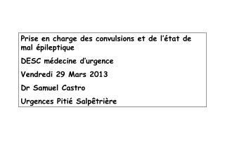 Prise en charge des convulsions et de l'état de mal épileptique DESC médecine d'urgence