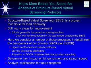 Know More Before You Score: An Analysis of Structure-Based Virtual Screening Protocols