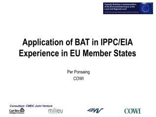Application of BAT in IPPC/EIA  Experiencein EU Member States