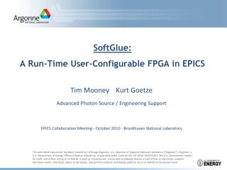 SoftGlue : A Run-Time User-Configurable FPGA in EPICS
