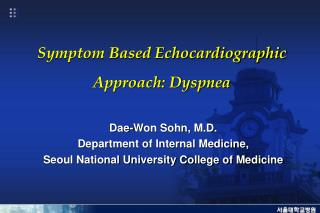 Symptom Based Echocardiographic Approach: Dyspnea