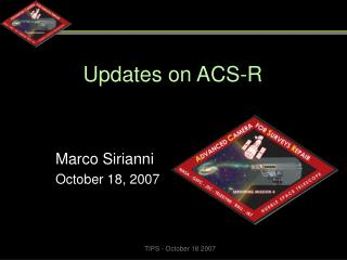 Updates on ACS-R