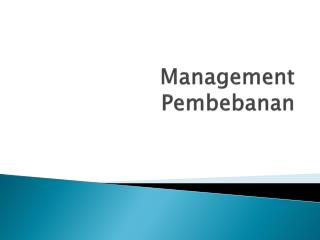 Management Pembebanan