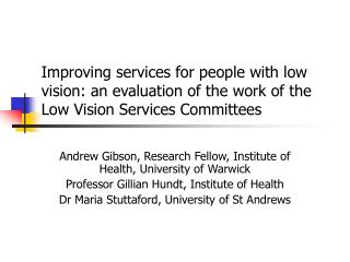 Andrew Gibson, Research Fellow, Institute of Health, University of Warwick