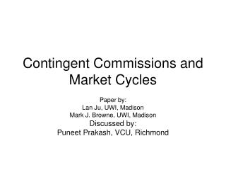 Contingent Commissions and Market Cycles
