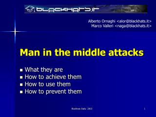 Man in the middle attacks