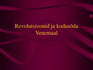 Revolutsioonid ja kodusõda Venemaal