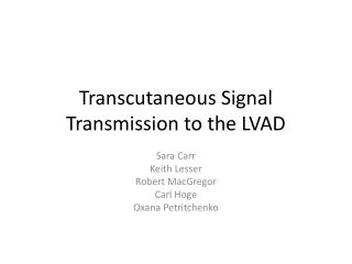 Transcutaneous Signal Transmission to the LVAD
