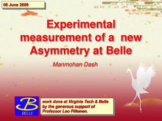 Experimental measurement of a  new Asymmetry at Belle