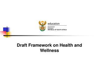 Draft Framework on Health and Wellness