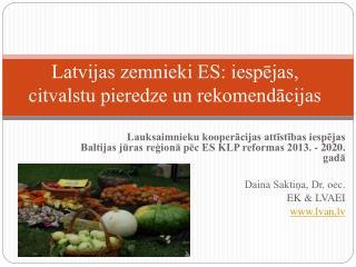 Latvijas zemnieki ES: iesp?jas, citvalstu pieredze un rekomend?cijas