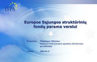 Europos Sąjungos struktūrinių fondų parama verslui