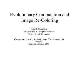 Evolutionary Computation and Image Re-Coloring