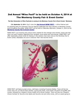 "2nd Annual ""Wine Fest!"" to be held on October 4, 2014 at The"