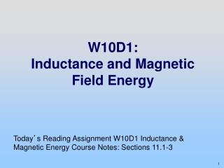 W10D1: Inductance and Magnetic Field Energy