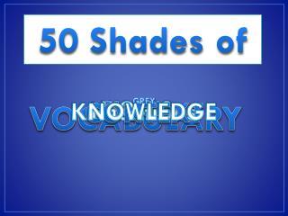 50 Shades of