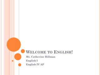 Welcome to English!