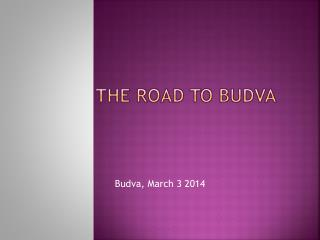 The Road to  budva
