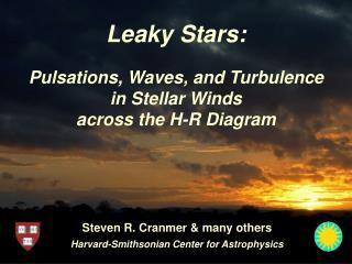 Leaky Stars: