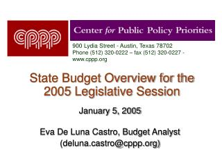 State Budget Overview for the 2005 Legislative Session