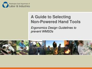 A Guide to Selecting  Non-Powered Hand Tools