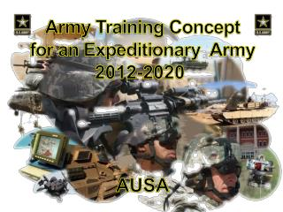 Army Training Concept for an Expeditionary  Army 2012-2020  AUSA