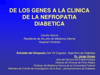 Extraido del Simposio  Del VII Cogreso  Argentino de Diabetes