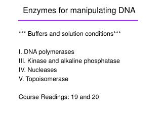 Enzymes for manipulating DNA