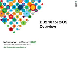 DB2 10 for z/OS Overview