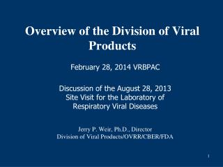 Overview of the Division of Viral Products