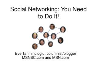 Social Networking: You Need to Do It!