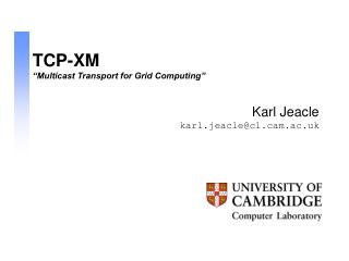 "TCP-XM ""Multicast Transport for Grid Computing"""
