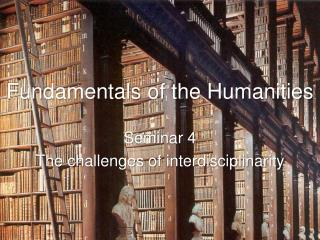 Fundamentals of the Humanities