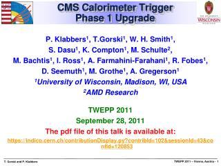 CMS Calorimeter Trigger  Phase 1 Upgrade