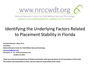 Identifying the Underlying Factors Related to Placement Stability in Florida