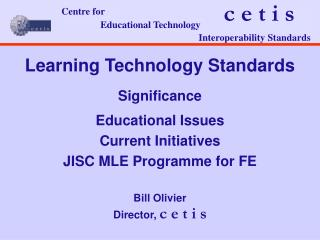 Learning Technology Standards Significance Educational Issues Current Initiatives