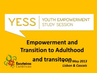 Empowerment and Transition to Adulthood and transitoon