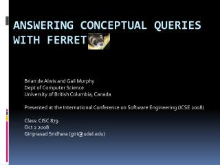 Answering Conceptual Queries with Ferret