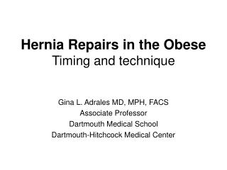 Hernia Repairs in the Obese Timing and technique