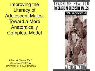 Improving the Literacy of Adolescent Males: Toward a More Anatomically Complete Model