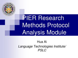 PIER Research Methods Protocol Analysis Module