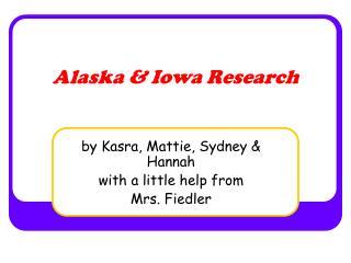 Alaska & Iowa Research