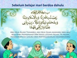 Sebelum belajar mari berdoa dahulu