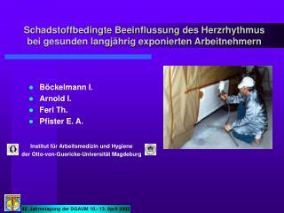 Böckelmann I. Arnold I. Ferl Th. Pfister E. A.