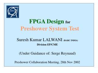 FPGA Design for Preshower System Test