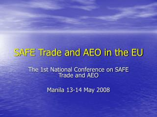 SAFE Trade and AEO in the EU