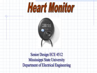 Senior Design ECE 4512 Mississippi State University Department of Electrical Engineering