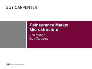 Reinsurance Market Microstructure